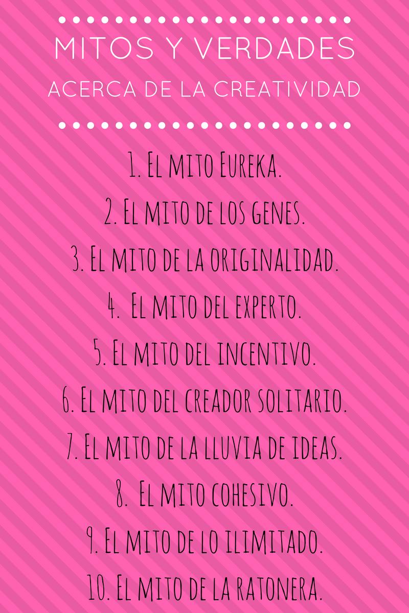 MITOS Y VERDADES ACERCA DE LA CREATIVIDAD