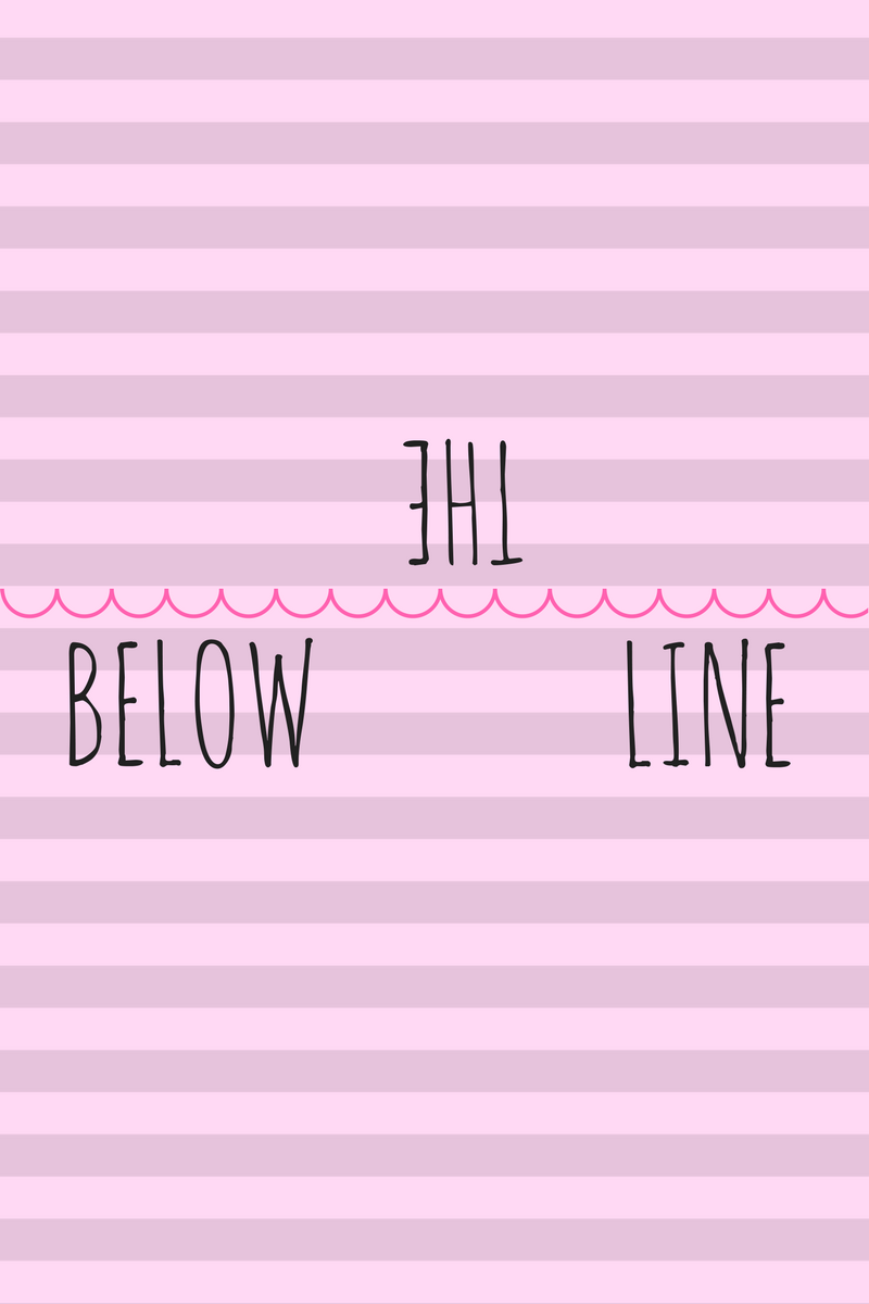 BELOW THE LINE